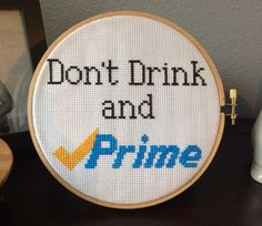 Don't Drink and Prime Hoop Art Practice safe shopping! Cross Stitch Pattern