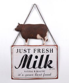 Look at this 'Just Fresh Milk' Cow Wall Sign on #zulily today!