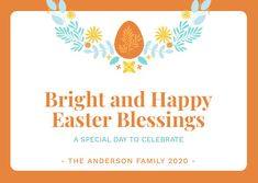 Customize the Bright and Happy Easter Blessings Card template and make it match your brand!