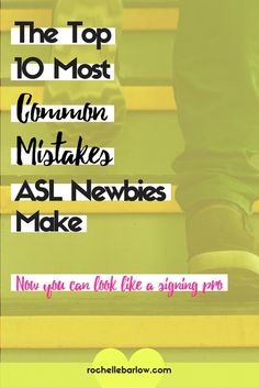 New ASL signers tend to make these 10 mistakes over and over again. Find out what these mistakes are so you can avoid them and become an amazing signer with a lot less resistance. Click through to learn what they are and stop doing them! Be sure to pin this to help out your ASL friends!