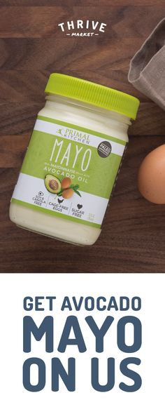 Get your free jar of delicious, paleo-approved avocado mayo at Thrive Market! On a mission to make healthy living easy and affordable for everyone, Thrive Market offers premium, organic foods and healthy products up to 50% off every day with delivery right to your door. Get your free jar today while supplies last, and start saving!