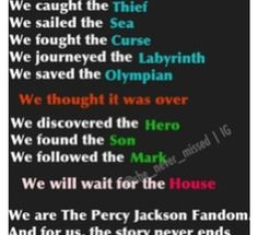 Percy Jackson journey (so far)... I will bawl for a week straight when the series ends!------>Who are you kidding my life will end, my heart will fall into tartarus like it's percabeth, I will cry for eternity