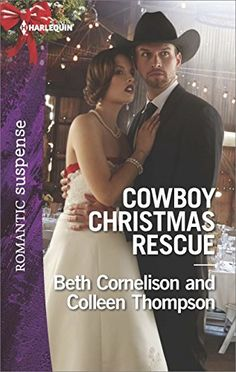 Cowboy Christmas Rescue: Rescuing the Witness\Rescuing the Bride (Harlequin Romantic Suspense) by Beth Cornelison