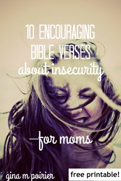 Bible verses about insecurity | encouragement for Christian moms #BibleVerses #ChristianMoms