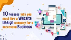 10 Reasons Why You Must Hire A Website Design Company For A Successful Business . Read More- . . #development #websitedevelopment #webdevelopment #website #websitedesign #webdesign #developer #designing #technology #ecommerce #creative #design #software #softwaredevelopment #startup #business
