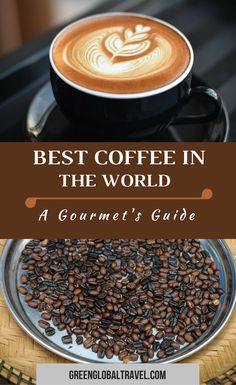 Are you a lover? Do you travel the world seeking out the best coffee beans? If so, this is an article you need to read. From to to and we believe we have found the best of each via Types Of Coffee Beans, Fresh Coffee Beans, Coffee Type, Great Coffee, Coffee Ideas, Coffee Around The World, Coffee Blog, Best Coffee Shop, Best Street Food