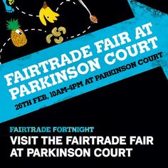 Fairtrade Fair on campus Tuesday 26 February