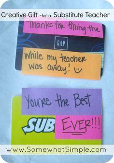 teacher gift idea--great idea for a substitute or long-term substitute teacher @Skip Bronkie To My Lou