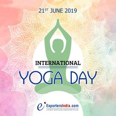Wishing you and your loved ones a very Happy International Yoga Day - ExportersIndia