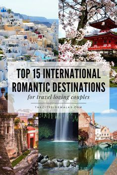 Planning a romantic trip with your significant other? Check out this list of the best international romantic destinations to travel with your partner. These are the best cities for romance! // It's time for you and your lover to pack your bags and take a