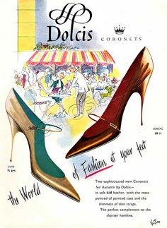 Gag On The Mid-Century Eleganza of Vintage Fine Ladies' Footwear Ads 60s Shoes, Shoes Ads, Retro Shoes, Sock Shoes, Shoe Boots, Women's Shoes, Vintage Boots, Vintage Outfits, Vintage Fashion