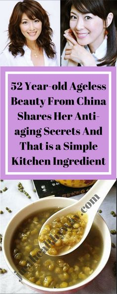 52 year-old ageless beauty from China shares her anti-aging secrets and that is a simple kitchen ingredient