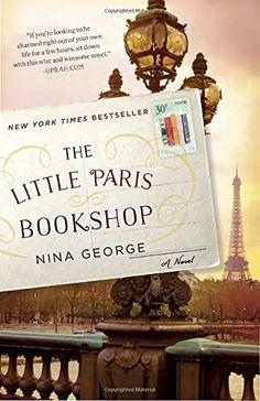 The Little Paris Bookshop: A Novel by Nina George https://smile.amazon.com/dp/0553418793/ref=cm_sw_r_pi_dp_.yMBxbFM7W9JQ