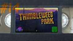 #14 - Wir erschrecken jeden | Let's Play Thimbleweed Park [german][blind...