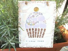 Hey, I found this really awesome Etsy listing at https://www.etsy.com/listing/218980960/shabby-chic-mosaic-plaque-i-love-cake