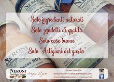 Solo ingredienti come ce li fornisce la terra... #neronitradizioneitaliana #madeinitaly #ciboitaliano #trasformazione #creme #patè #sughi #composte