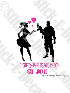 Hey, I found this really awesome Etsy listing at https://www.etsy.com/listing/151202643/i-traded-ken-for-gi-joe-or-you-can-keep