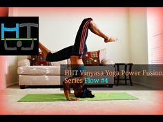 NEW!!! HIIT Vinyasa Yoga Power Fusion Series Flow #4 - YouTube Here is the Detail for Flow #4.. tell me how it goes!! Don't get discouraged.. you CAN Do it!!   If you think yoga is lame.. I suggest you try it then get back to me! If you don't like yoga I'd like to know why.   http://www.hangtightwmarc.com/?get-tight=hiit-vinyasa-yoga-power-fusion-series-flow-4