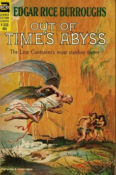 "F-233 EDGAR RICE BURROUGHS Out of Time's Abyss (1963; listed as ""complete and unabridged"") Cover and title page by Roy Krenkel, Jr."