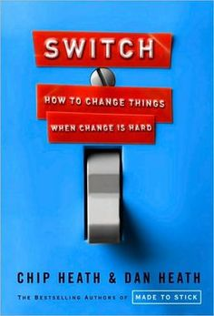 BARNES & NOBLE   Switch: How to Change Things When Change Is Hard by Chip Heath   NOOK Book (eBook), Paperback, Hardcover, Audiobook