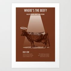 Wheres the Beef? (Holy Cow) Art Print by Rob Snow - $15.00
