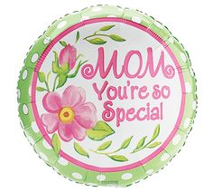 "Our #burtonandburton 18"" ""Mom You're So Special"" Balloon."