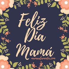 Feliz día mama. Imagen para el 10 de mayo. Dia de las madres