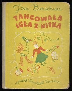 Brzechwa, Jan (1900-1966): Tańcowała igła z nitką