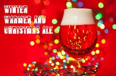 Beer Style #17 Winter Warmer/Christmas Ale