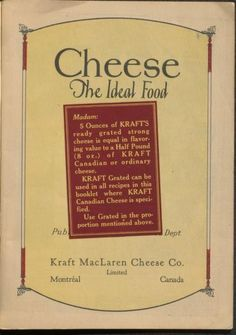 192-? | Cheese, The Ideal Food | By the Kraft MacLaren Cheese Company, Limited
