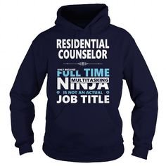 RESIDENTIAL COUNSELOR JOBS TSHIRT GUYS LADIES YOUTH TEE HOODIE SWEAT SHIRT VNECK UNISEX Please tag, repin & share with your friends who would love it. #hoodie #shirt #tshirt #gift #birthday #Christmas