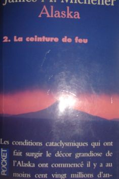 Alaska 2 - James A. Michener (1988 - traduction 1989)