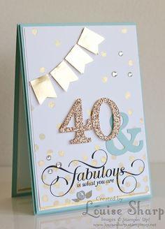 Louise Sharp: Mojo Monday - 40 & Fabulous!
