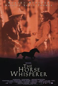 The horse whisperer - one of my favorite movies of all time!