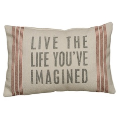Live The Life You've Imagined pillow ... great way not to forget