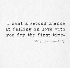 Second Chance Quotes Take A Second Chance On Old Love Quotes  Google Search  My Style