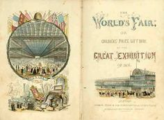 1851 London, Great Exhibition of the Works and Industry of All Nations