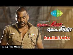 Watch the Lyrical Video of Ivan Kaakhi Sattai Song form Motta Shiva Ketta Shiva...