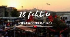 15 faktów i ciekawostek o Turcji.   Interesujesz się kulturą Turcji? A może wybierasz się w najbliższym czasie w tamtym kierunku? Lub po prostu chcesz poznać czym różni się od Polski? W takim razie ten wpis jest dla Ciebie. Przygotowałam 15 najciekawszych informacji o Turcji, o jej kulturze, życiu Turków, zachowaniach oraz zwyczajach. Przeczytaj ten wpis! Blog, Travel, Fotografia, Viajes, Blogging, Destinations, Traveling, Trips
