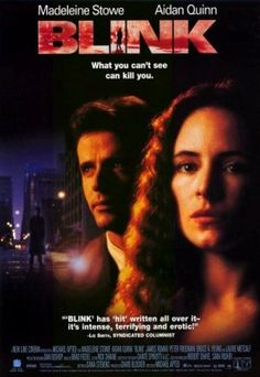 Blink  1994 A thriller with Madeleine Stowe and Aidan Quinn