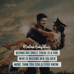 17 Best Quotes for Indian Army Girlfriend (Pictures) – Sonusmac Army Girlfriend Quotes, Army Boyfriend, Wife Quotes, Qoutes, Army Love Quotes, Indian Army Quotes, Military Quotes, Military Couples, Military Love