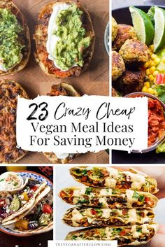 Are you looking some cheap vegan meal inspiration? Here are 23 crazy cheap vegan meal ideas for saving money. So, if you're frugal & on a budget, these vegan recipes will be perfect for you! #vegan #veganrecipes #cheapvegan #veganonabudget #theveganafterglow