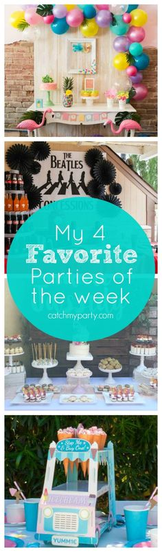 My favorite parties are a flamingo and pineapple party, a Beatles Bash first birthday party, a Boho baby shower and an Ice cream Party party | Catchmyparty.com