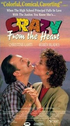 What a fun romp Crazy From The Heart is! A romantic comedy movie that shares the life of a quiet, strict, strait-laced and totally respectable female high school principal who is settled in a predictable long-term romance that is going nowhere fast... #Christine Lahti #Ruben Blades #1980s