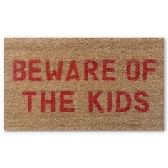 29 in. Beware of the Kids Doormat