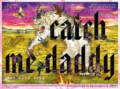 The beautiful film poster for Daniel Wolfe's debut feature, Catch Me Daddy, designed by Fraser Muggeridge and featuring artwork by Mu Pan