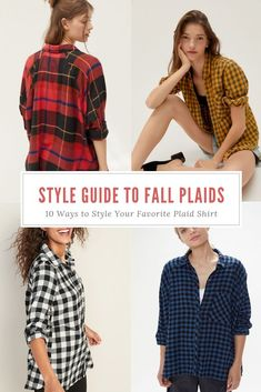 10 Ways to Style Your Favorite Plaid Shirt. Every year I anxiously await the autumn season so I can bust out my favorite plaid shirts. They're everything a gal needs - flattering, soft, comfortable and versatile. #fall #autumnstyle #fallstyle #plaid #plaidshirts #ootd #buffalocheck #flannelplaidshirt #autumn