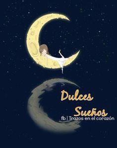 Dulces Sueños @trazosenelcorazon
