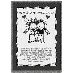 Mother Daughter woven throw blanket with image by Marci. Made in the USA by Manual Woodworkers & Weavers. Gift idea for mothers and daughters. Mother Daughter Quotes, I Love My Daughter, I Love Mom, Mothers Love, Happy Mothers Day, Mother Day Gifts, Mother Daughters, Short Mothers Day Quotes, Mom Quotes