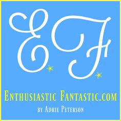 "I created this happy typographic design for my blog, ""Enthusiastic Fantastic""! It makes me happy! :)"